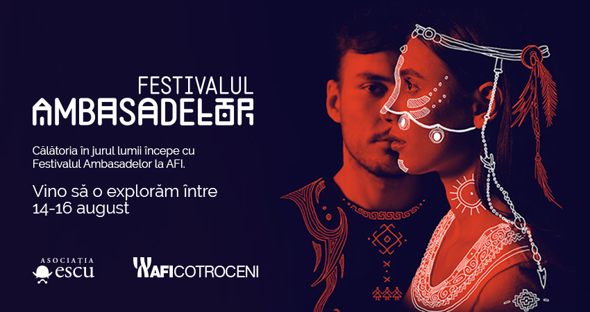 Festivalul Ambasadelor – calatoria in jurul lumii incepe la AFI Cotroceni!