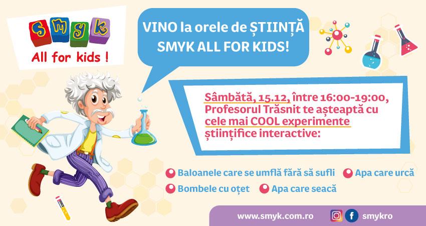 Orele de stiinta SMYK ALL FOR KIDS!