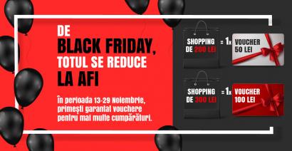 DE BLACK FRIDAY, TOTUL SE REDUCE LA AFI