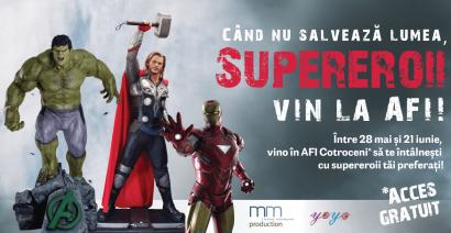 Cei mai tari eroi din univers vin pentru o lună în AFI Cotroceni!